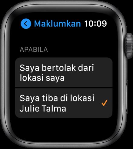 """Skrin Maklumkan dalam app Cari Orang. """"Apabila saya tiba di lokasi Julie Talma"""" dipilih."""