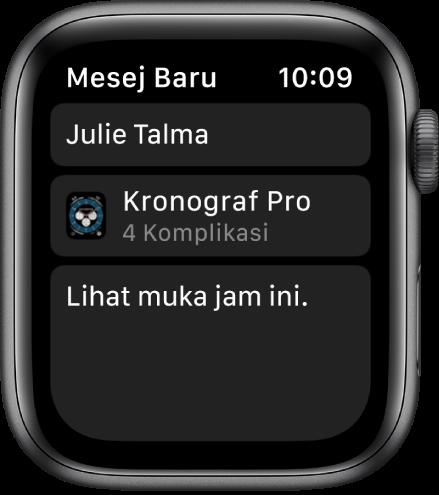 """Skrin Apple Watch menunjukkan mesej perkongsian muka jam dengan nama penerima di bahagian atas, nama muka jam di bahagian bawah dan di bawahnya mesej yang menyatakan """"Lihat muka jam ini""""."""