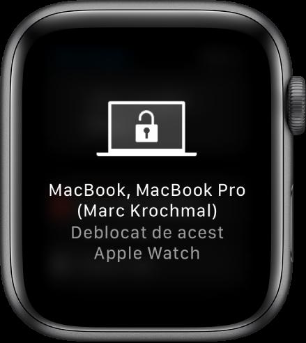 "Ecran Apple Watch prezentând mesajul ""«MacBook Pro - Marc Krochmal» a fost deblocat de acest Apple Watch""."