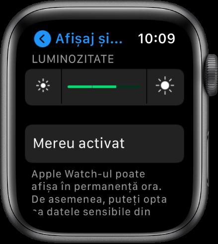 Ecranul Afișaj și luminozitate prezentând selectorul Luminozitate și butonul Mereu activat.