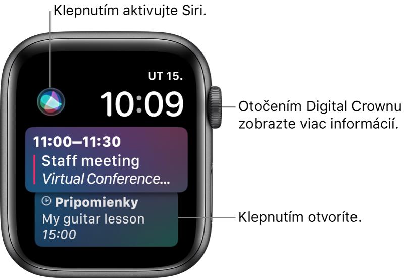 Ciferník Siri, na ktorom je zobrazená pripomienka audalosť kalendára. Vľavej hornej časti obrazovky sa nachádza tlačidlo Siri. Vpravo hore sa nachádzajú dátum ačas.