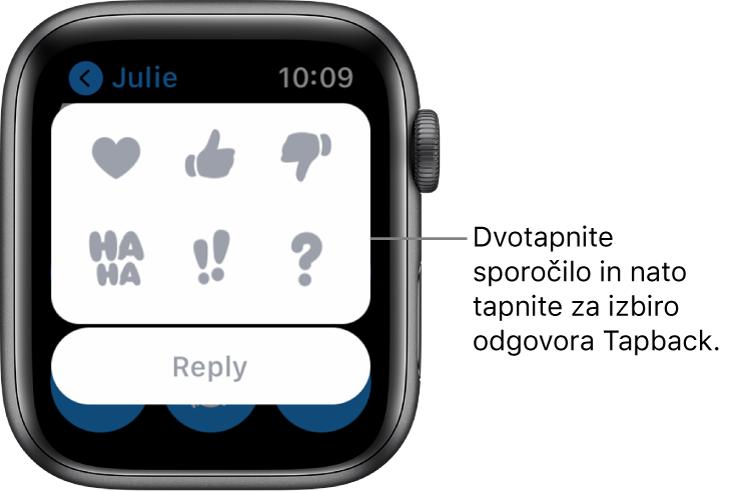 Pogovor v aplikaciji Messages (Sporočila) z možnostmi funkcije Tapback: »srce«, »všeček«, »ni mi všeč«, »ha ha«, »!!« in »?«. Spodaj je gumb Reply (Odgovor).