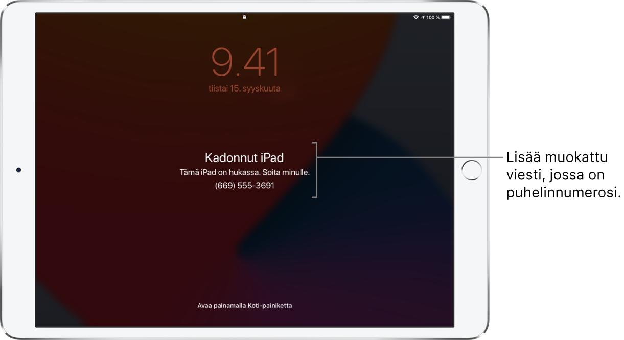 """iPadin lukittu näyttö, jossa on viesti: """"Kadonnut iPad. Tämä iPad on kadonnut. Soita minulle. (669) 555-3691."""" Voit lisätä muokatun viestin ja puhelinnumerosi."""