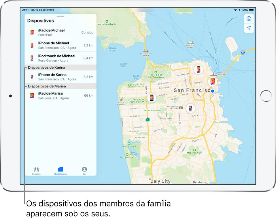 A aplicação Encontrar aberta no separador Dispositivos. Os dispositivos de Miguel estão na parte superior da lista. Por baixo está o iPhone de Carina e o iPad de Marisa. As localizações são mostradas no mapa de São Francisco.