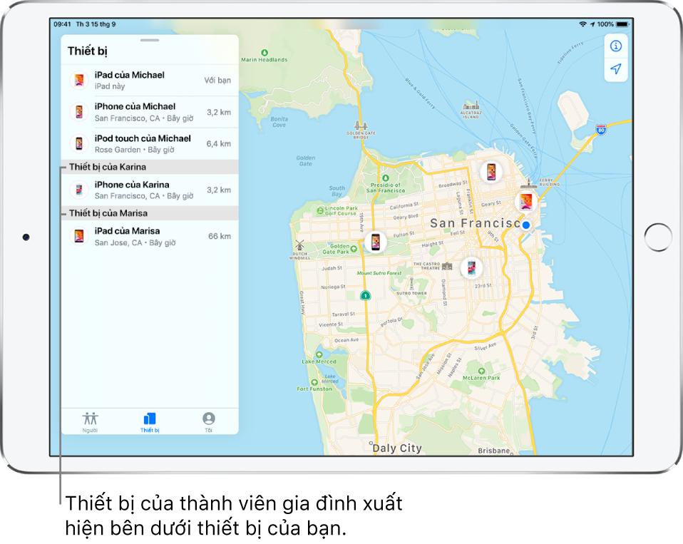 Ứng dụng Tim mở đến tab Thiết bị. Các thiết bị của Michael ở đầu danh sách. Bên dưới là iPhone của Karina và iPad của Marisa. Vị trí của họ được hiển thị trên bản đồ San Francisco.