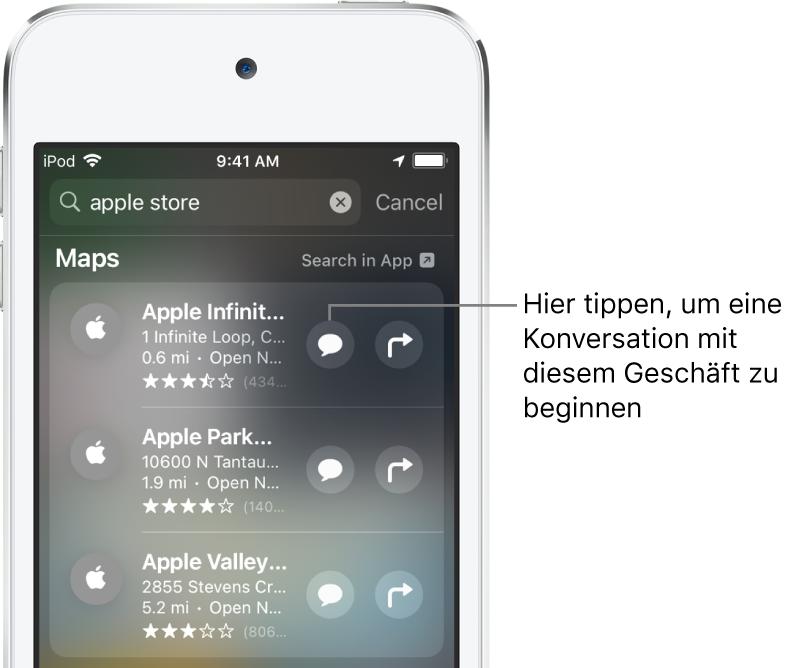 """Der Suchbildschirm mit gefunden Objekten für die App """"Karten"""". Für jedes Objekt werden eine kurze Beschreibung, eine Bewertung und/oder eine Adresse sowie die URL der zugehörigen Website angezeigt. Für das zweite Objekt wird eine Taste zum Starten eines Geschäftschats mit dem Apple Store angezeigt."""