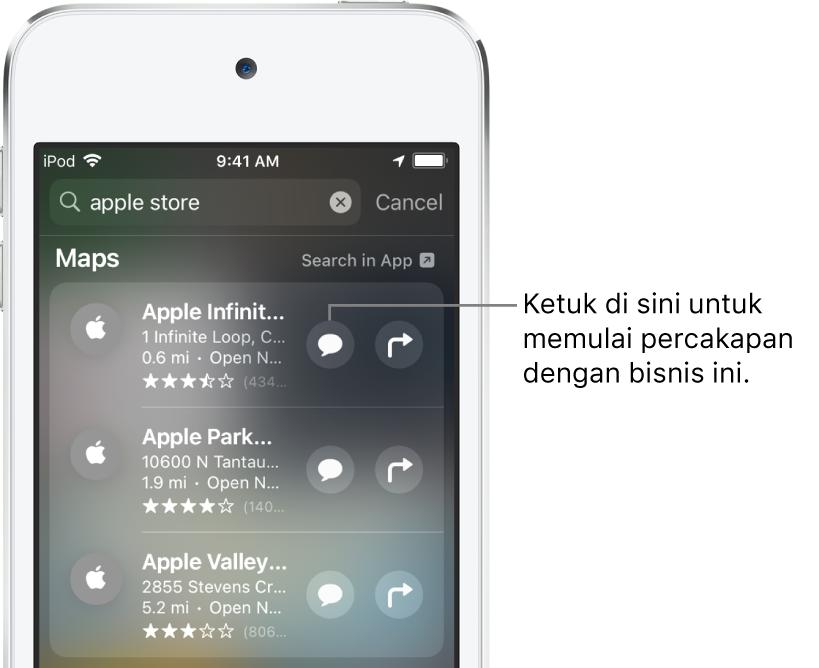 Layar Cari menampilkan item yang ditemukan untuk Peta. Setiap item menampilkan deskripsi singkat, nilai, atau alamat, dan setiap situs web menampilkan URL. Item kedua menampilkan tombol untuk diketuk untuk memulai obrolan bisnis dengan Apple Store.
