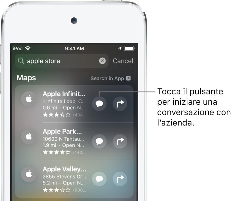 La schermata Cerca che mostra gli elementi trovati per Mappe. Ogni elemento mostra una breve descrizione, una valutazione o un indirizzo e ogni sito web mostra un URL. Accanto al secondo elemento è presente un pulsante per iniziare una chat con Apple Store.