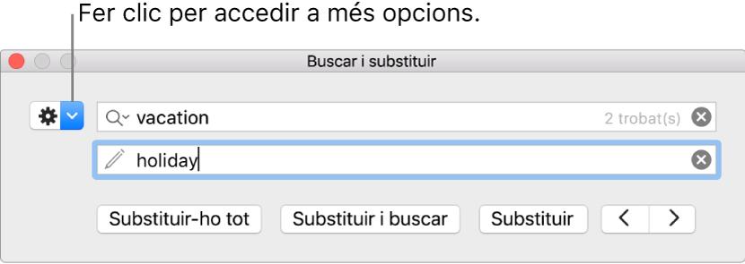 """La finestra """"Buscar i substituir"""", amb una llegenda per al botó que permet mostrar més opcions."""