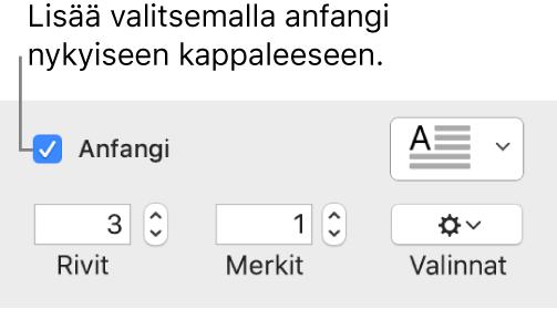 Anfangi-valintaneliö valitaan ja ponnahdusvalikko tulee näkyviin sen oikealla puolella. Säätimet rivien korkeudelle, merkkimäärälle ja muille vaihtoehdoille tulevat näkyviin sen alle.