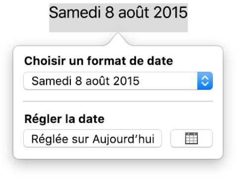 Les commandes Date et heure affichant un menu contextuel pour le format de date, ainsi qu'un bouton Sur aujourd'hui.