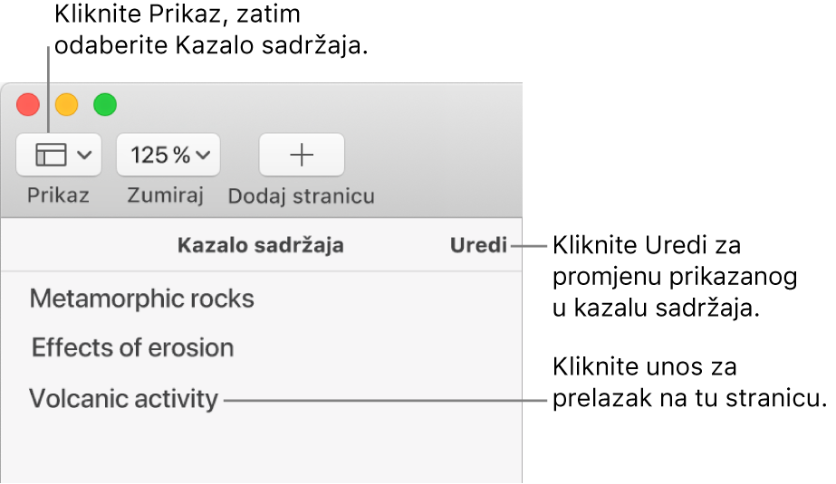 Kazalo sadržaja na lijevoj strani prozora aplikacije Pages s tipkom Uredi u gornjem desnom kutu rubnog stupca i unosima u kazalo sadržaja na popisu. Tipka Prikaz nalazi se u gornjem lijevom kutu alatne trake aplikacije Pages, iznad rubnog stupca.