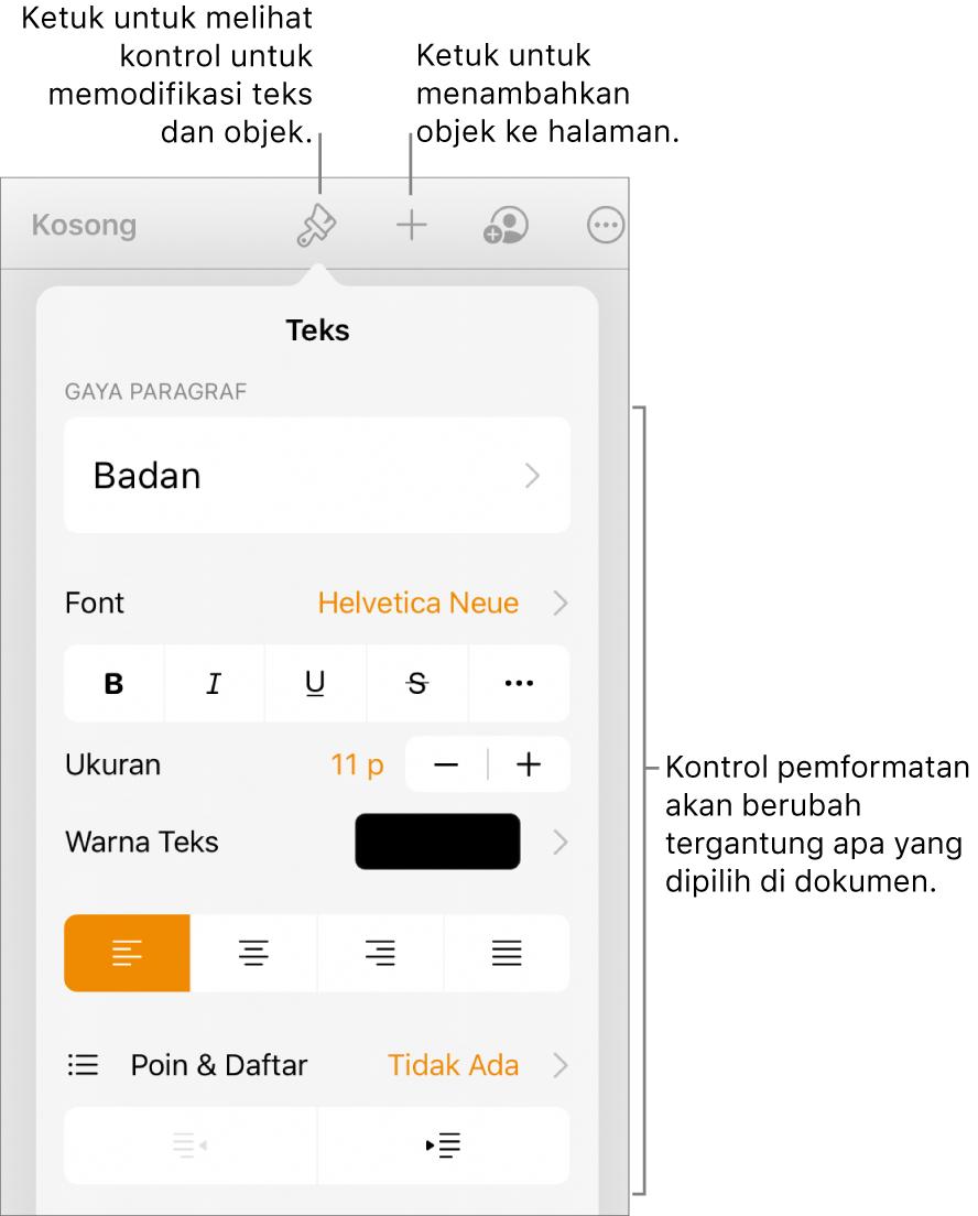 Kontrol Format dibuka dan menampilkan kontrol untuk mengubah gaya paragraf, memodifikasi font, dan memformat spasi font. Keterangan di bagian atas menunjuk ke tombol Format di bar alat dan di sebelah kanannya, tombol sisipkan untuk menambahkan objek ke halaman.
