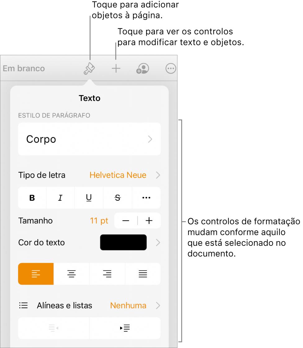 Os controlos de formatação abertos a apresentarem os controlos para alterar o estilo de parágrafo, modificar os tipos de letra e formatar o espaçamento do tipo de letra. As chamadas na parte superior indicam o botão Formatação na barra de ferramentas e à sua direita, o botão Inserir para adicionar objetos à página.