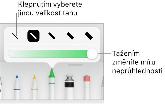 Ovládací prvky pro výběr velikosti tahu ajezdec pro úpravu neprůhlednosti.