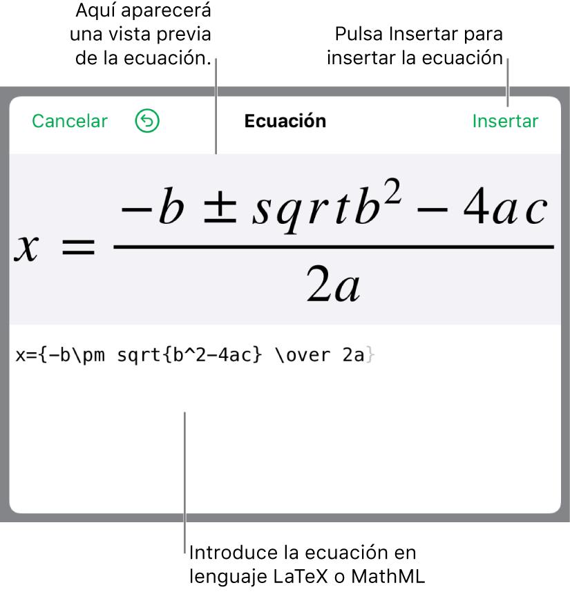 La fórmula cuadrática escrita con LaTeX en el campo de ecuación y la previsualización de la fórmula a continuación.
