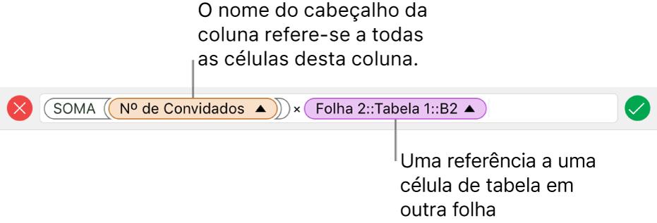 Editor de Fórmulas mostrando uma fórmula referente a uma coluna de uma tabela e a uma célula de outra tabela.