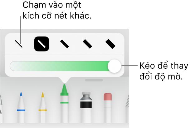 Các điều khiển để chọn một kích cỡ nét và thanh trượt để điều chỉnh độ mờ.