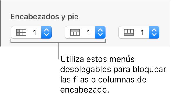 Menús desplegables para agregar columnas y filas de encabezado y pie de página a una tabla y para congelar columnas y filas de encabezado.