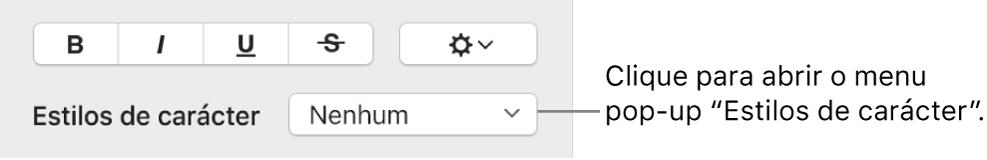 """O menu pop-up """"Estilos de carácter"""" por baixo dos controlos para alterar o estilo e cor."""