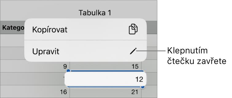 Je vidět vybraná buňka tabulky; nad ní se nachází nabídka stlačítky Kopírovat aUpravit