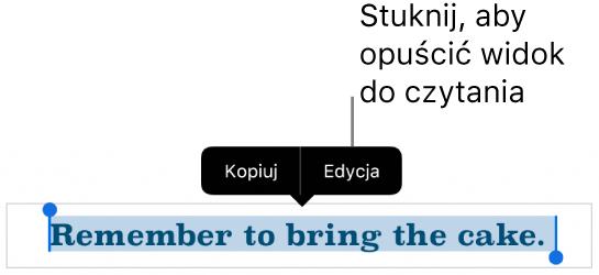 Zaznaczone zdanie zwidocznym powyżej niego menu kontekstowym zawierającym przyciski Kopiuj oraz Edycja.