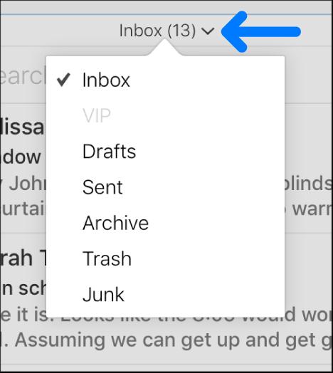 郵件列表上方的彈出式選單有七個資料夾:「收件箱」、「VIP」、「草稿」、「寄件備份」、「封存檔」、「垃圾桶」和「垃圾郵件」。