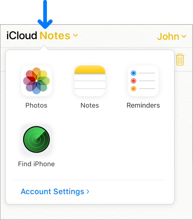 An arrow points to iCloud Notes in the top-left corner of the iCloud window. The app switcher is open, showing Photos, Notes, Reminders, Find iPhone and Account Settings.