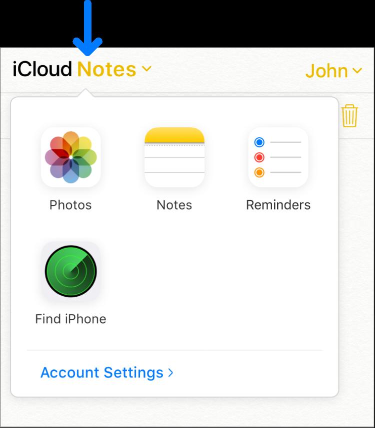 Một mũi tên chỉ vào Ghi Chú iCloud ở góc trên bên trái của cửa sổ iCloud. Bộ chuyển đổi ứng dụng mở ra, hiển thị Ảnh, Ghi chú, Lời nhắc, Tìm iPhone và Cài đặt tài khoản.