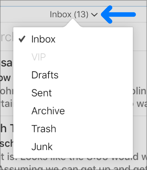 The pop-up menu above the message list with the folders Inbox, VIP, Drafts, Sent, Archive, Trash and Junk.