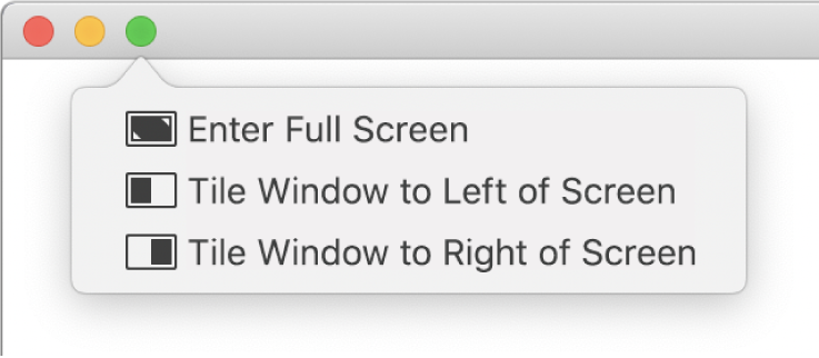 The menu that appears when you move the pointer over the green button in the top-left corner of a window. Menu commands from top to bottom include: Enter Full Screen, Tile Window to Left of Screen, Tile Window to Right of Screen.