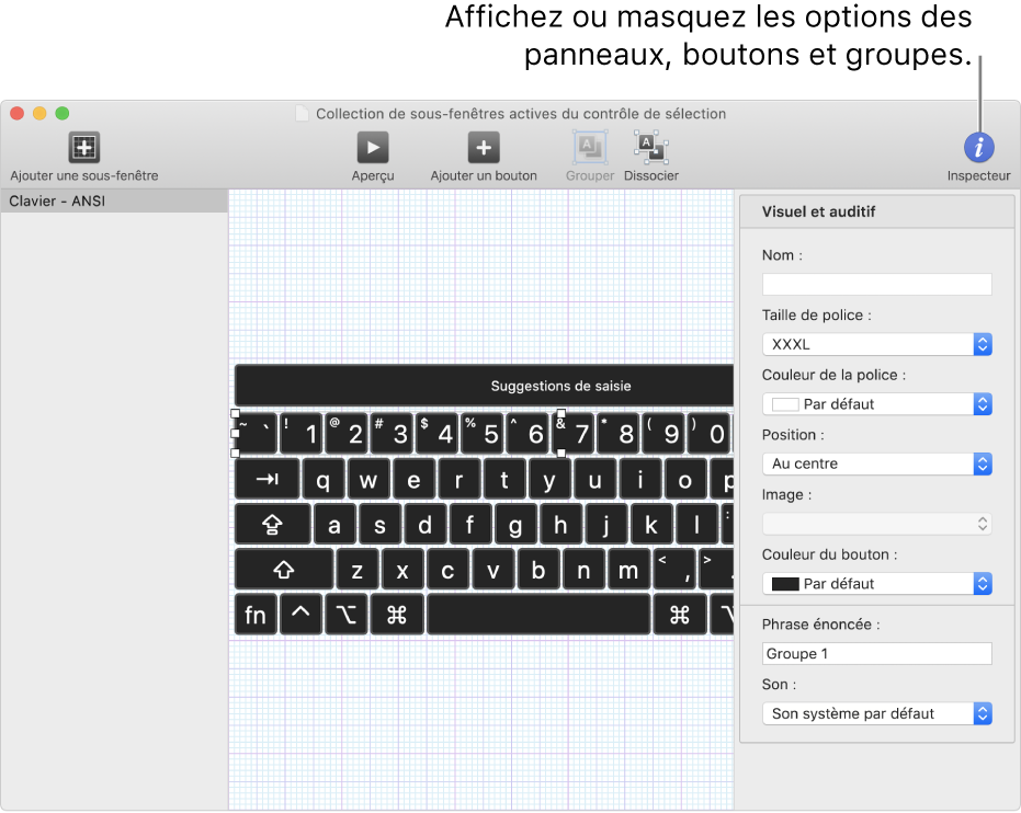 Une fenêtre de collection de sous-fenêtres présentant le bouton Inspecteur à l'extrémité droite de la barre d'outils pour définir des options pour les sous-fenêtres, les boutons et les groupes.