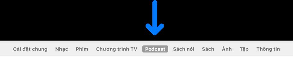 Thanh nút đăng hiển thị Podcast được chọn.