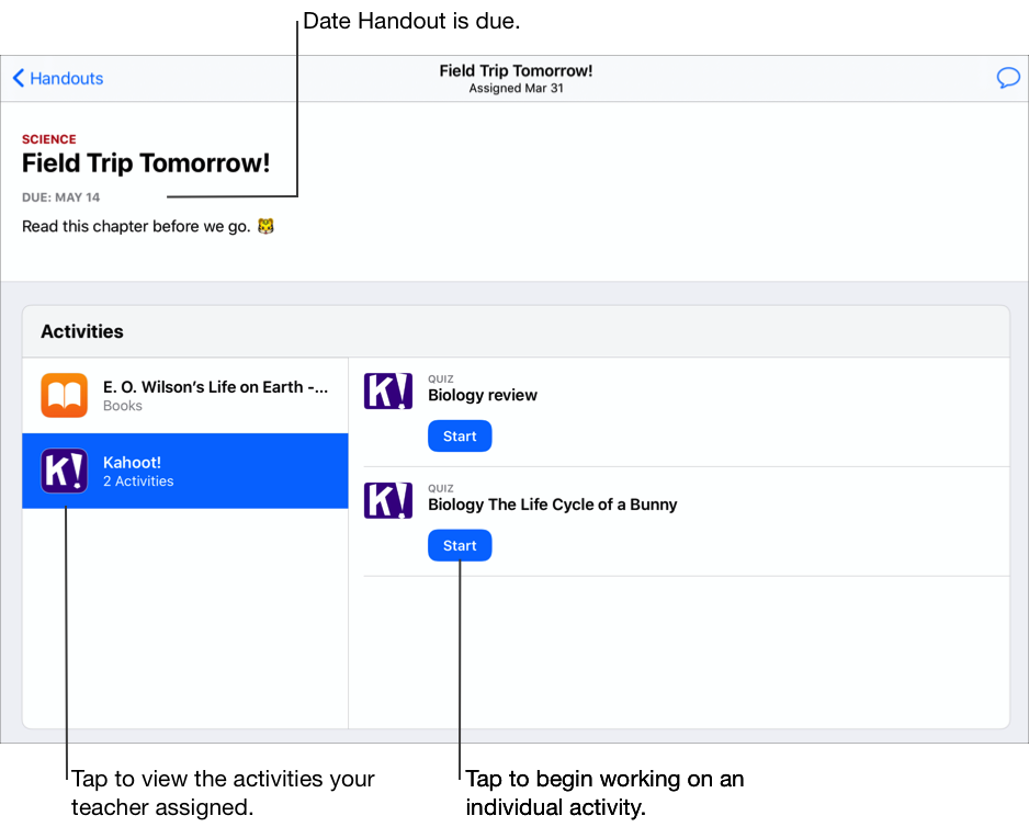 Un exemplu de fișă de lucru — Field Trip Tomorrow! – pentru o clasă de științe, cu două activități afișate în partea stângă. Fișa de lucru include destinatarii, numele, data scadentă, instrucțiunile și activitățile. Elementul Kahoot! este selectat în stânga și include două activități. Atingeți Începeți pentru a începe să lucrați la o activitate.