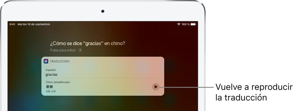 """Como respuesta a la pregunta """"¿Cómo se dice 'gracias' en chino?"""", Siri muestra una traducción de la palabra """"gracias"""" al mandarín. Un botón situado a la derecha de la traducción reproduce el audio de la traducción."""
