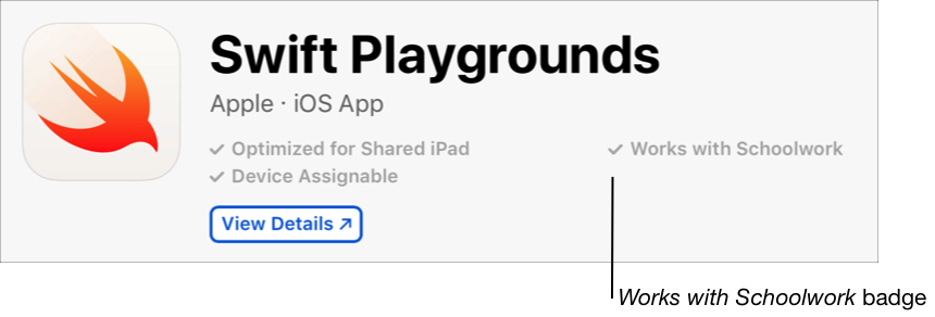 The Swift Playgrounds app in AppleSchoolManager displaying the Works with Schoolwork badge.