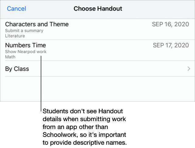 A sample Choose Handout pop-up pane showing two Handouts requesting work (Characters and Theme, Numbers Time). Students don't see Handout details when submitting work from an app other than Schoolwork, so it's important to provide a descriptive name.