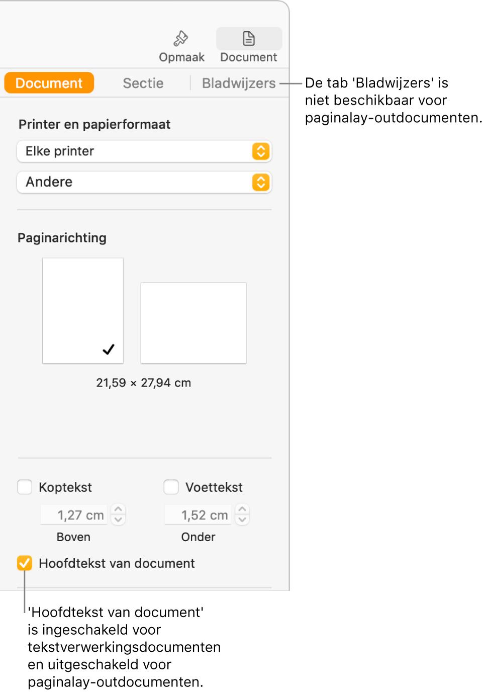 De navigatiekolom 'Opmaak' met bovenaan de tabs 'Document', 'Sectie' en 'Bladwijzers'. De tab 'Document' is geselecteerd en in het bijschrift bij de tab 'Bladwijzers' staat dat deze tab niet beschikbaar is voor paginalay-outdocumenten. Het aankruisvak 'Hoofdtekst van document' is ingeschakeld, wat ook aangeeft dat het document een tekstverwerkingsdocument is.