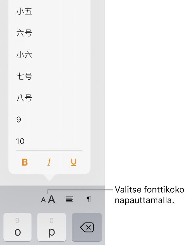Fonttikoko-painike iPadin näppäimistön oikealla puolella ja Fonttikoko-valikko avoinna. Manner-Kiinan hallinnon standardifonttikoot näkyvät valikon yläreunassa ja pistekoot niiden alla.