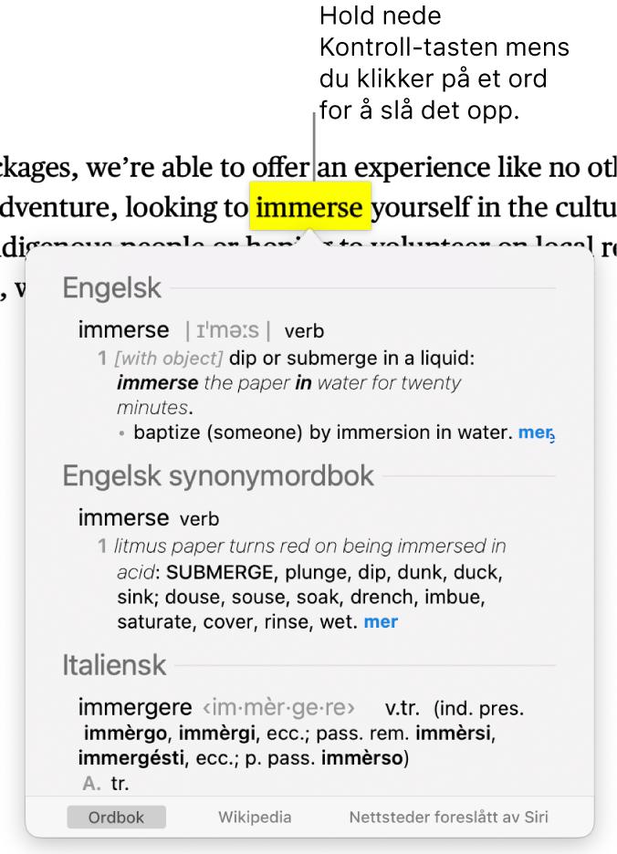 Tekst med et ord markert og et vindu som viser definisjonen og en synonymordbokoppføring. Tre knapper nederst i vinduet har lenker til ordboken, Wikipedia og nettsteder som Siri foreslår.