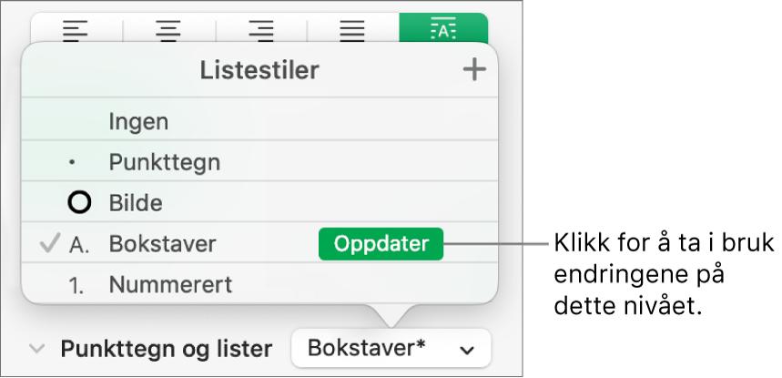 Listestiler-lokalmenyen, med en Oppdater-knapp ved siden av navnet til den nye stilen.