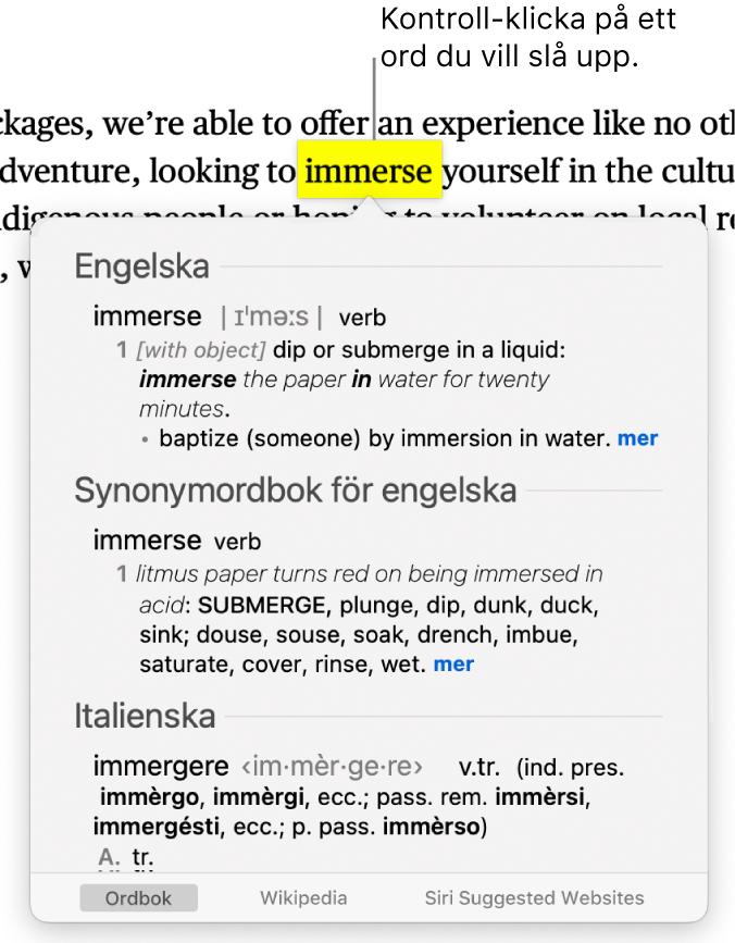 Text med ett markerat ord och ett fönster som visar en definition för ordet och en synonympost. Tre knappar längst ned i fönstret innehåller länkar till ordlistan, Wikipedia och Siri-förslag på webbplatser.