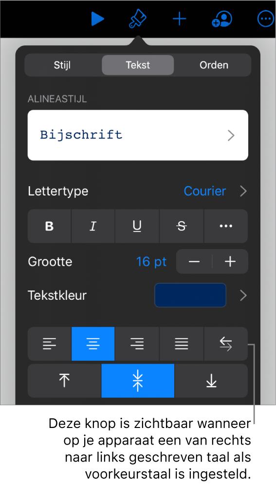 Tekstregelaars in het opmaakmenu met uitleg bij de knop voor links naar rechts.