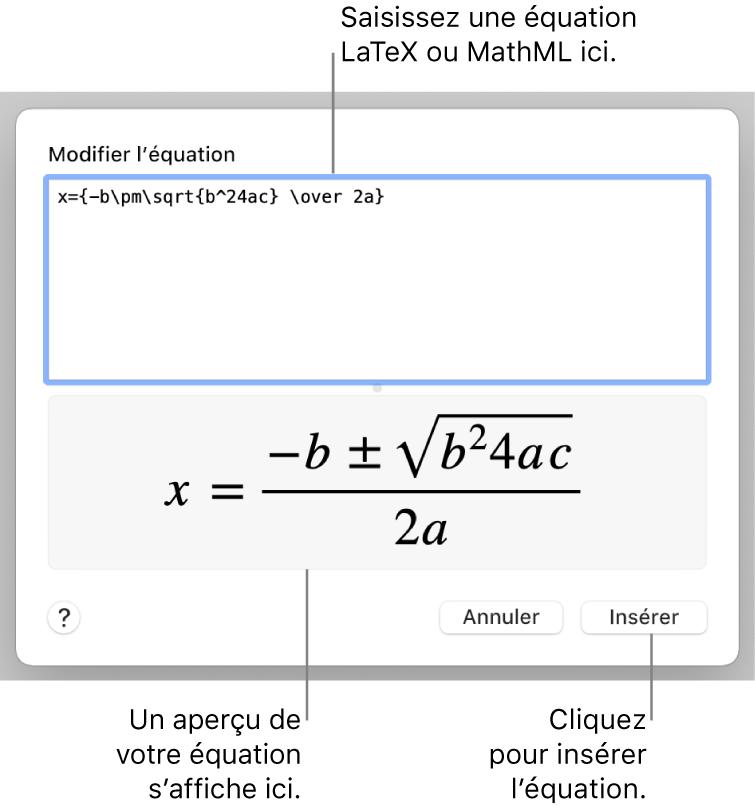 Zone de dialogue Modifier l'équation, affichant la formule quadratique composée à l'aide du langage LaTeX dans le champ Modifier l'équation, et aperçu de la formule en dessous.