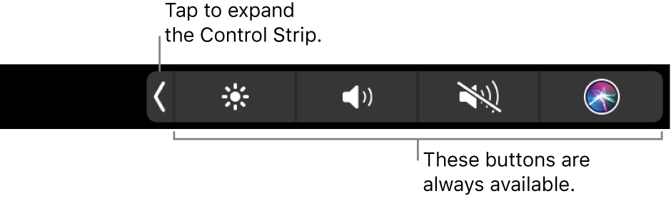 A partial screen of the default Touch Bar, showing the collapsed Control Strip. Tap the expand button to show the full Control Strip.
