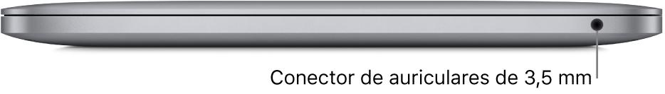 Lateral derecho de un MacBookPro con chip AppleM1, con el conector para auriculares de 3,5mm.