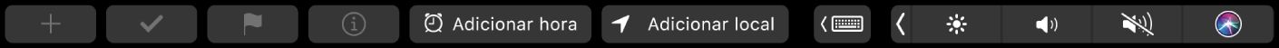 """A TouchBar da aplicação Lembretes com botões para criar um novo lembrete, assinalar, marcar, informação, """"Adicionar hora"""", """"Adicionar local""""."""