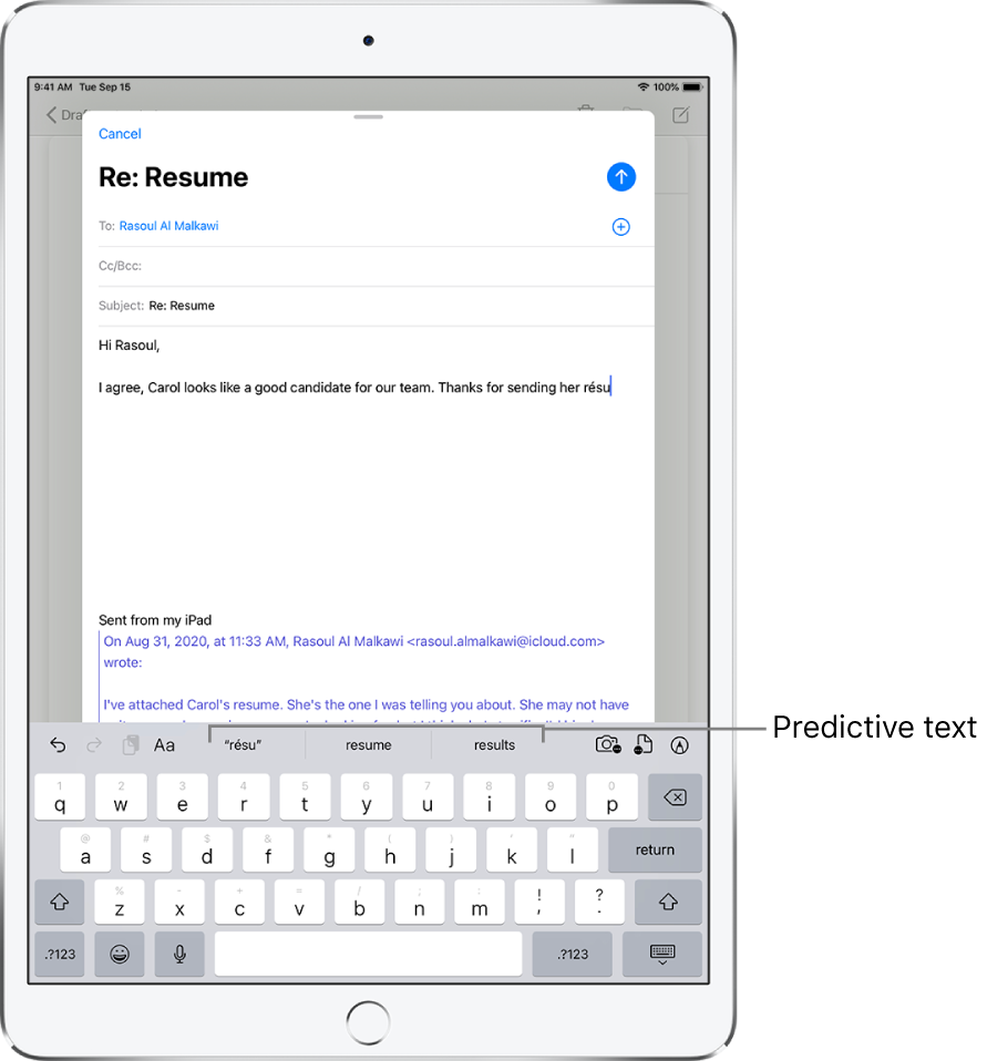 A Mail message showing the first few words of a new message, with predictive text suggestions for completing the next word.
