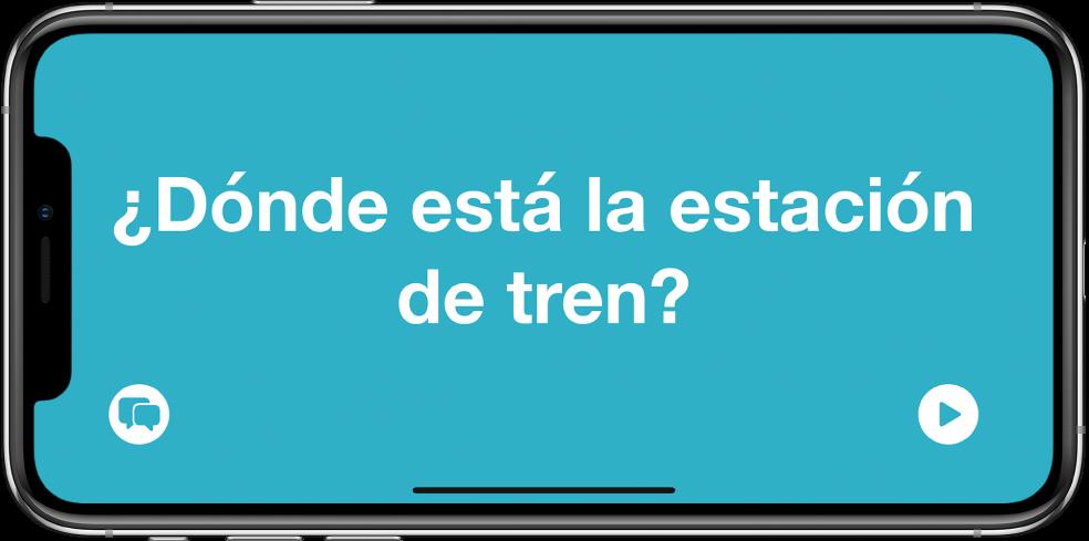 El iPhone en posición horizontal mostrando una frase traducida con letra grande.