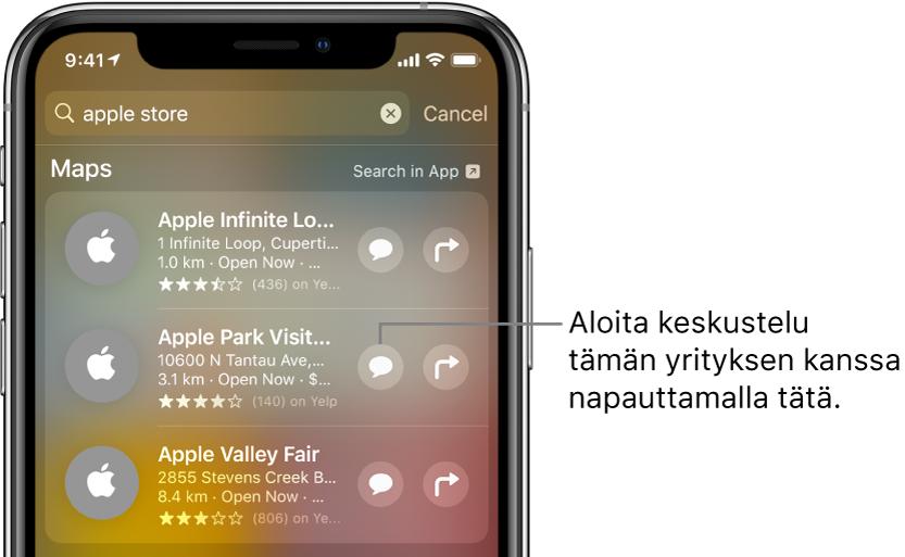 Haku-näyttö, jossa näkyy Kartat-apissa löydetyt kohteet. Jokaisen kohteen yhteydessä näkyy lyhyt kuvaus, arviointi tai osoite, ja jokaiselle verkkosivulle näkyy osoite. Toiselle kohteelle näkyy painike, jota napauttamalla voi aloittaa yrityschatin AppleStoren kanssa.